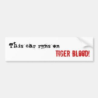 Tiger Blood Bumper Sticker