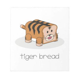 Tiger Bread Notepad