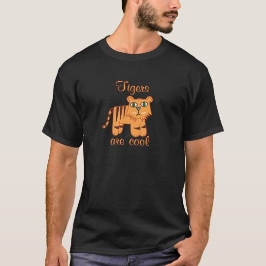 Tigers are Cool T-Shirt