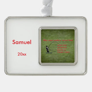 Tight line | waders | Fly fishing Holiday wish Silver Plated Framed Ornament