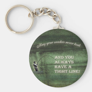 Tight line | waders never leak, Fly fishing wish Basic Round Button Key Ring