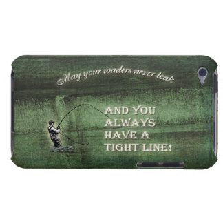 Tight line | waders never leak, Fly fishing wish iPod Touch Case