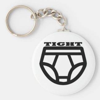 TIGHT - Tighty Whities Key Ring