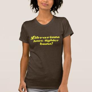 Tighter Buns Shirts