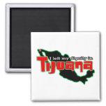 Tijuana Dignity Magnet