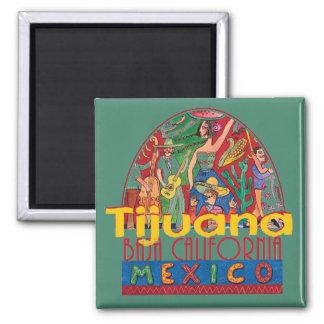 TIJUANA Mexico Magnet