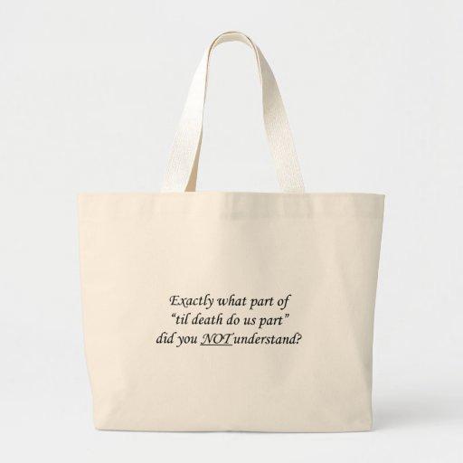Til Death Do Us Part Bag