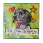 TILE,TRIVET- LEARN A LESSON FROM YOUR DOG. SMALL SQUARE TILE