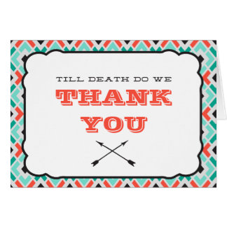 Till Death turquoise Wedding Thank You Card