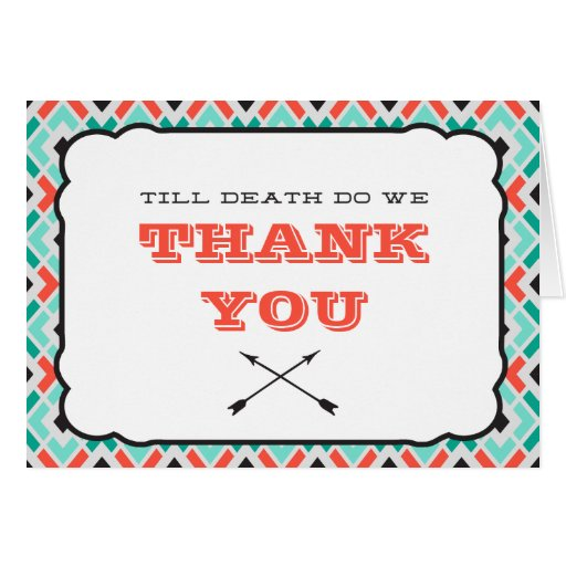 Till Death (turquoise) Wedding Thank You Card