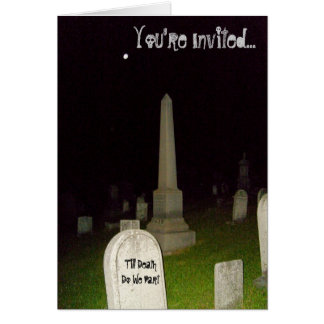 Till DeathDo We Part, You're Invited..Card Note Card