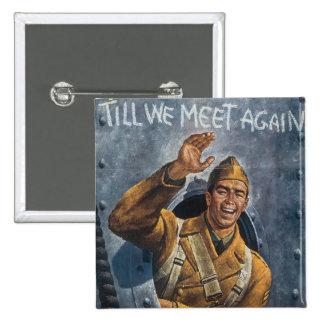 Till We Meet Again 15 Cm Square Badge