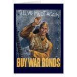Till We Meet Again - BUY WAR BONDS Greeting Card