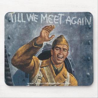 """Till We Meet Again"" Mouse Pad"
