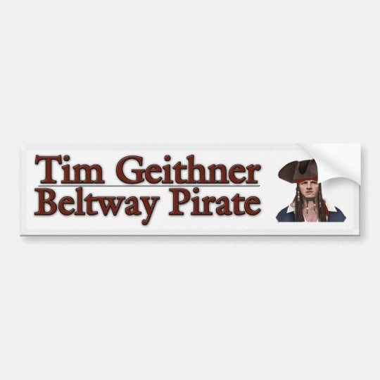 Tim Geithner Bumper Sticker
