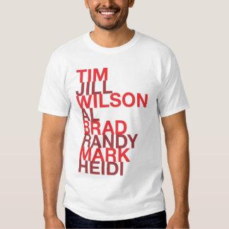 Tim Jill Wilson Al Brad Randy Mark Heidi Tshirt