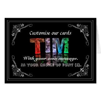 Tim -  Name in Lights greeting card (Photo)