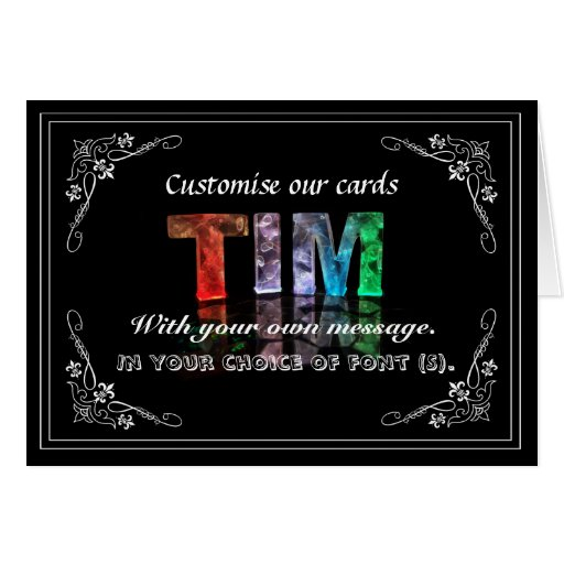 Tim -  Name in Lights greeting card (Photo)