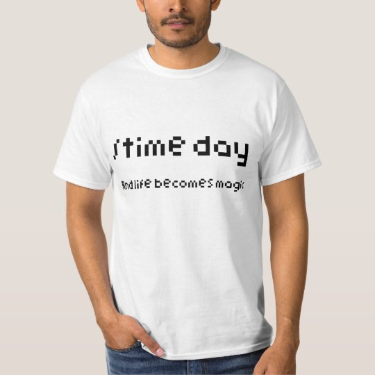 time day T-Shirt