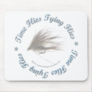 Time Flies Tying Flies Mouse Pad
