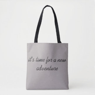 Time For a New Adventure Tote Bag