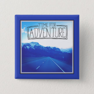 Time For Adventure 15 Cm Square Badge