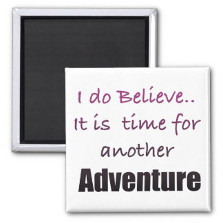 Time for Adventure Magnet