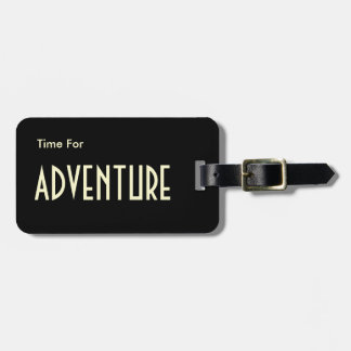 Time For Adventure Modern Personalize Tag For Luggage