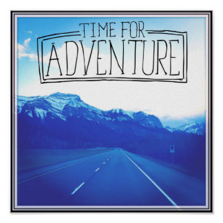 Time For Adventure Poster