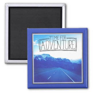 Time For Adventure Square Magnet