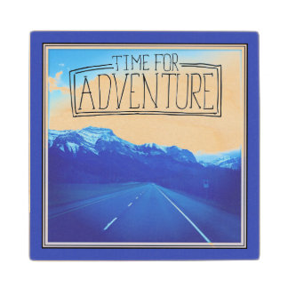 Time For Adventure Wood Coaster