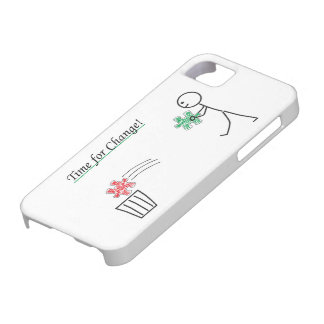 Time for CHANGEs iPhone 5 Case