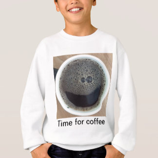 Time for coffee smiley face sweatshirt