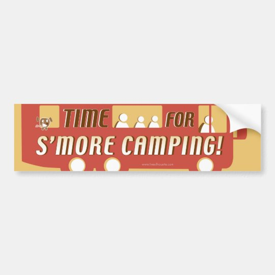 """Time for s'more camping!"" Bumper Sticker"