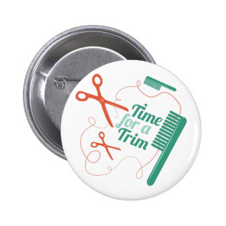 Time For Trim 6 Cm Round Badge