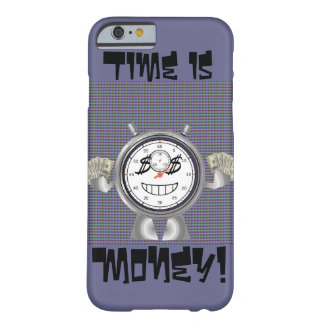 Time is Money Barely There iPhone 6 Case