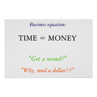 """""""Time is money"""" Poster"""