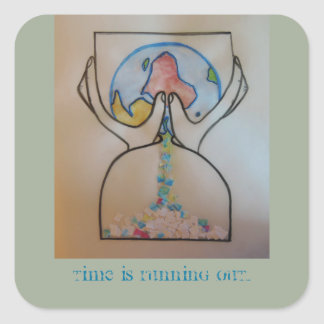 """Time is running out...""' sticker"