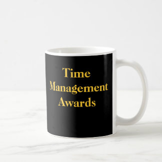 Time Management Awards Funny Spoof Office Prize Coffee Mug