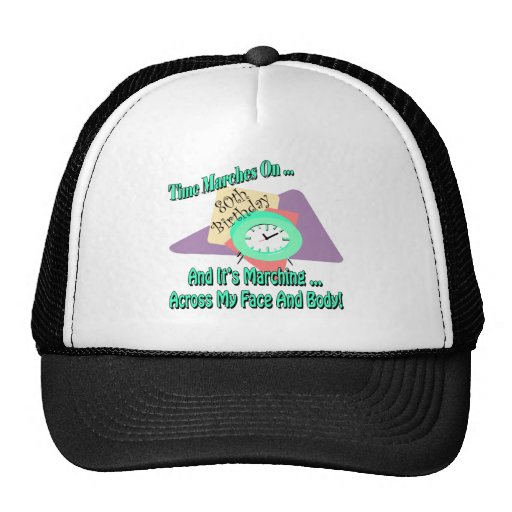 Time Marches On 80th Birthday Gifts Mesh Hats