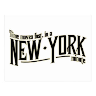 TIme moves fast in a New York minute Postcard