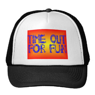 TIME OUT CAP