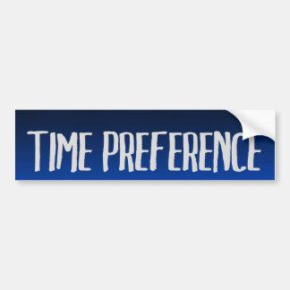 Time Preference Bumper Sticker