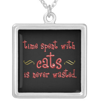 Time spent with cats is never wasted. square pendant necklace