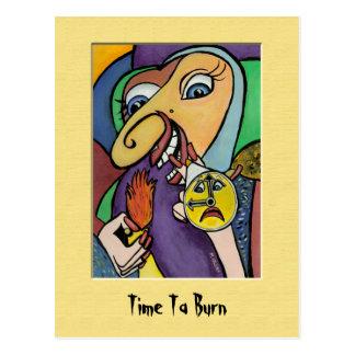 TiMe Ta BuRn Colorful Postcard