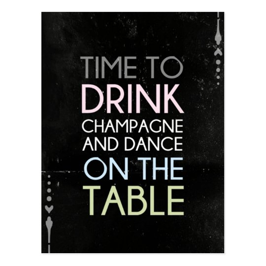 Time to Drink Champagne and Dance - Fun