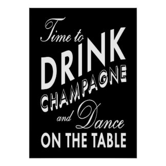 Time to Drink Champagne Black Poster