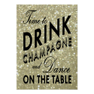 Time to Drink Champagne Gold Poster