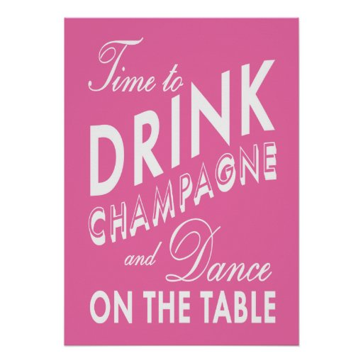 Time to Drink Champagne Pink Poster
