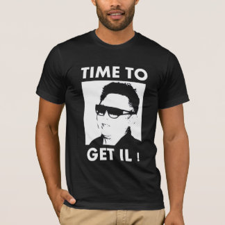Time To Get Il T-Shirt